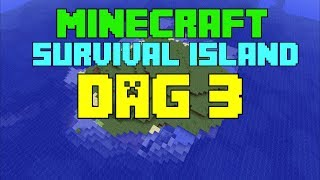 Minecraft - Survival island - Dag 3 'SCHATKIST GEVONDEN EN BOOMHUT BOUWEN!'