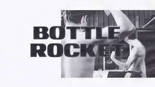 Play Bottle Rocket