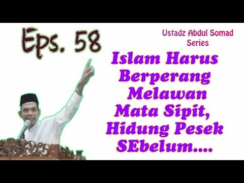 Islam Harus Berperang Melawan Mata Sipit, Hidung Pesek SEbelum....