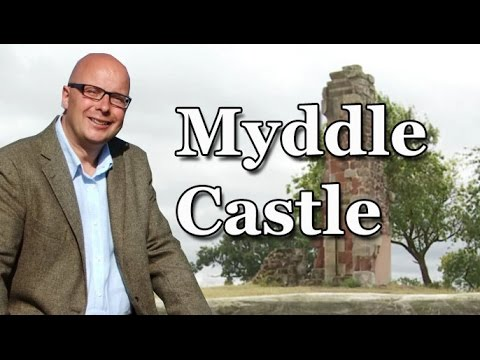 Myddle Caste, the Home of a Highwayman