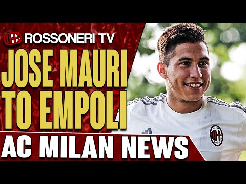 Jose Mauri To Empoli | AC Milan News | Rossoneri TV
