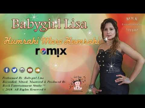Humrahi Mere Humrahi - Babygirl Lisa (2K19 Remix)