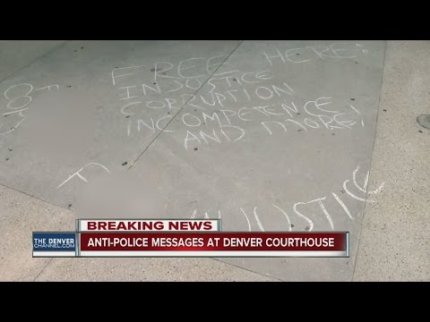 Anti-Police chalk messages outside Denver courthouse