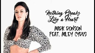 Mark Ronson ft. Miley Cyrus - Nothing Breaks Like a Heart (Tradução) A Dona do Pedaço (Lyrics)