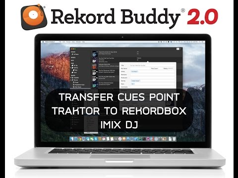 Transfer Cues Point Traktorpro To Rekordbox With Rekord Buddy By Dj Manga Imix Part 2(thai)