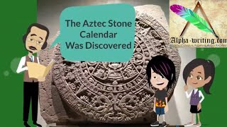 Aztec Stone calendar Discovered in 1790 | Animated History