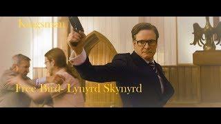 "Kingsman- ""Free Bird""  (Lynyrd Skynyrd)"