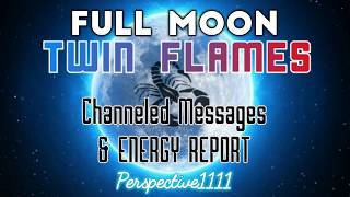 TWIN FLAMES, CHANNELED MESSAGES, ENERGY, FULL MOON SCORPIO, MAY 2019