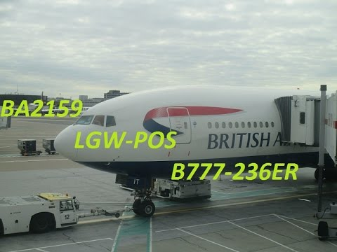 British Airways 777-236ER Full Flight: London to Trinidad via St.Lucia