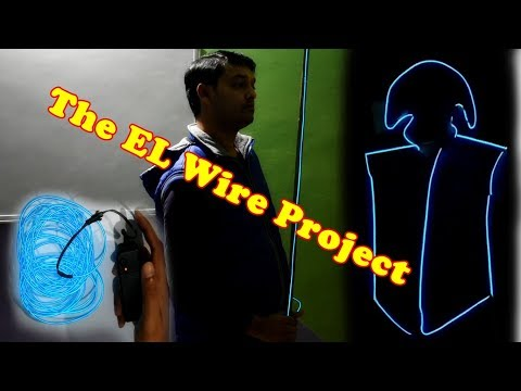 The EL Wire Project