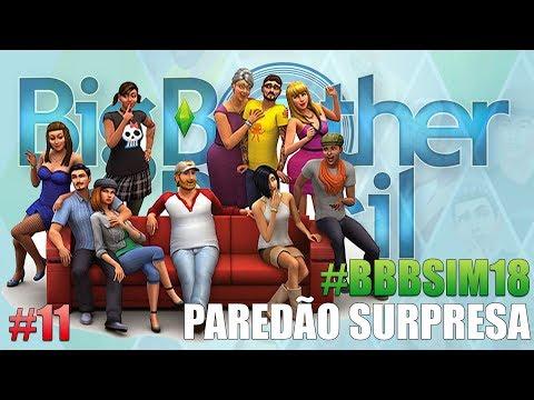 PAREDÃO SURPRESA #BBBSIM18 - BIG BROTHER SIM 18 - Episódio 11