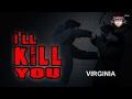 "Virginia Law - ""I'll Kill You"""