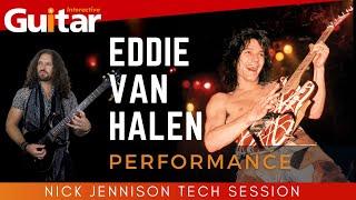 Eddie Van Halen Tech Session | Performance | Nick Jennison