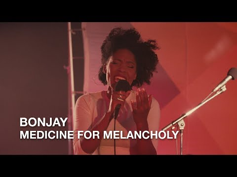 Bonjay | Medicine For Melancholy | First Play Live
