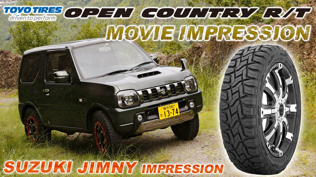 toyo tires open country r t movie impression スズキ ジムニー編