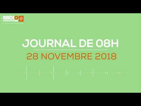 Le journal de 08h du 28 Novembre 2018 - Radio Côte d'Ivoire