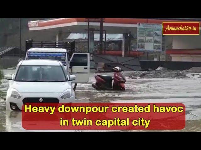 Heavy downpour created havoc in Itanagar, Naharlagun, Borum PHC Flooded with rain water