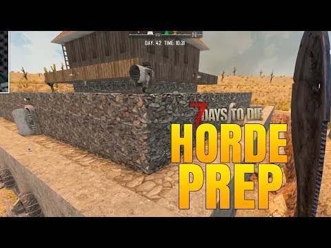 PREPARING for DAY 42 HORDE! - 7 Days to Die Alpha 16 Multiplayer Gameplay #54