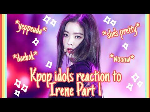 Kpop Idols Reaction To Irene PART 1