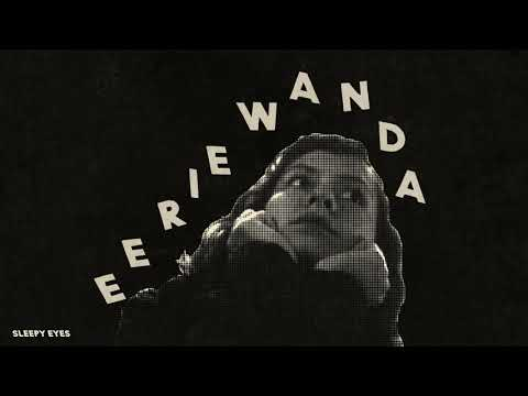 Eerie Wanda - Sleepy Eyes (Official Audio) Mp3