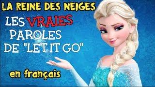 La reine des neiges - Libérée délivrée (les vraies paroles en français)