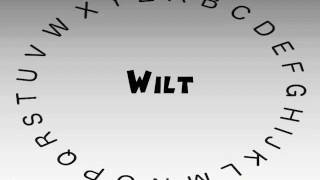 How to Say or Pronounce Wilt