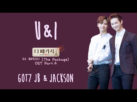 GOT7 JB & JACKSON - U&I [ENG/ROM/HAN] LYRICS