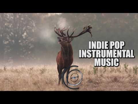 The Best Indie music instrumental Version 2016