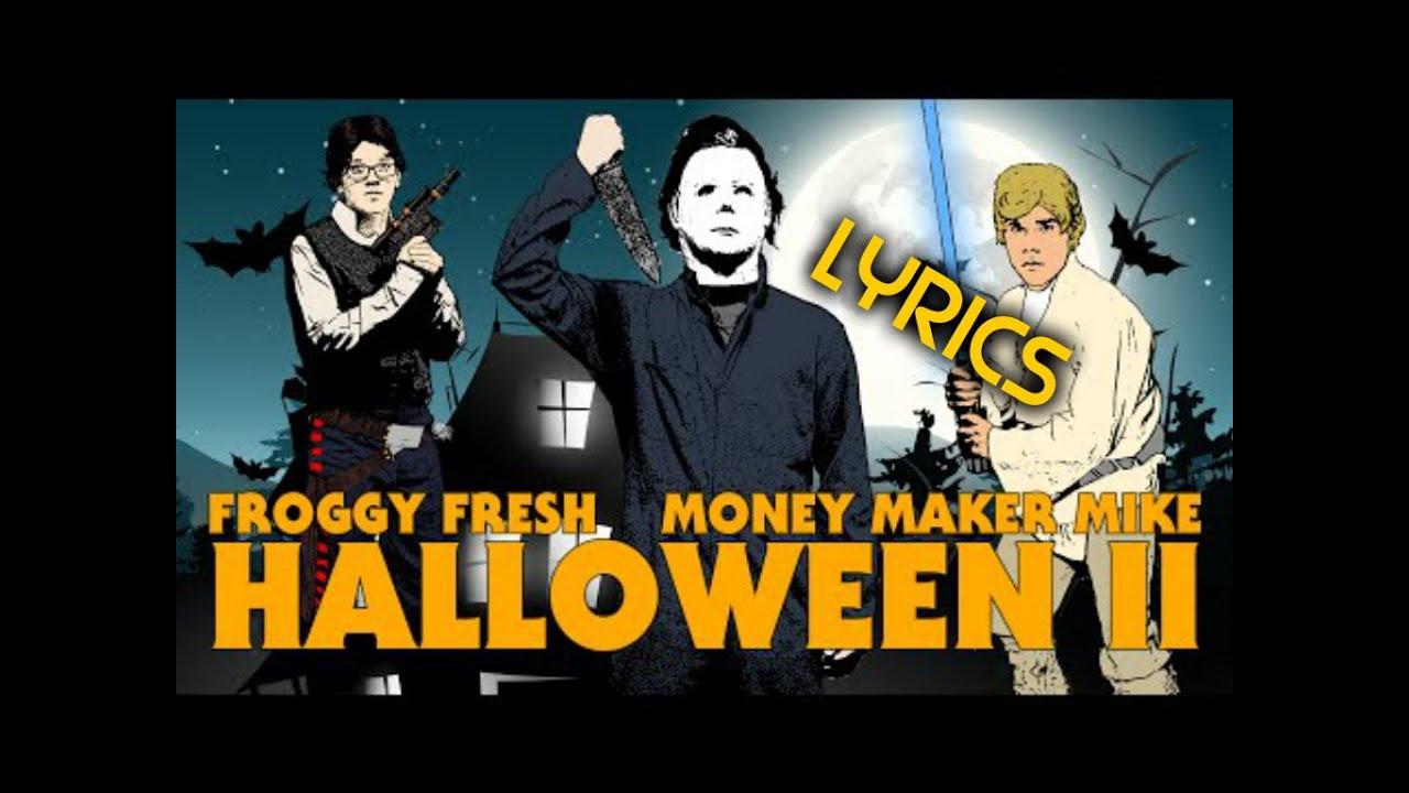 Lyric money maker lyrics : Froggy Fresh/Krispy Kreme Halloween II Lyrics - YouTube