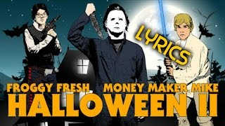 Froggy Fresh/Krispy Kreme Halloween II Lyrics