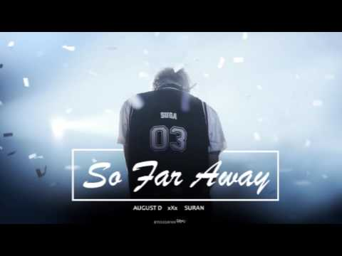 August D ft Suran - SO FAR AWAY [1 HOUR]