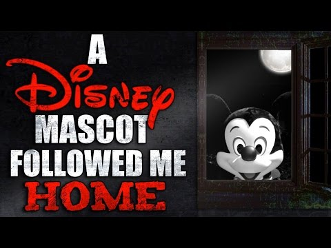 """A Disney Mascot Followed Me Home"" Creepypasta"