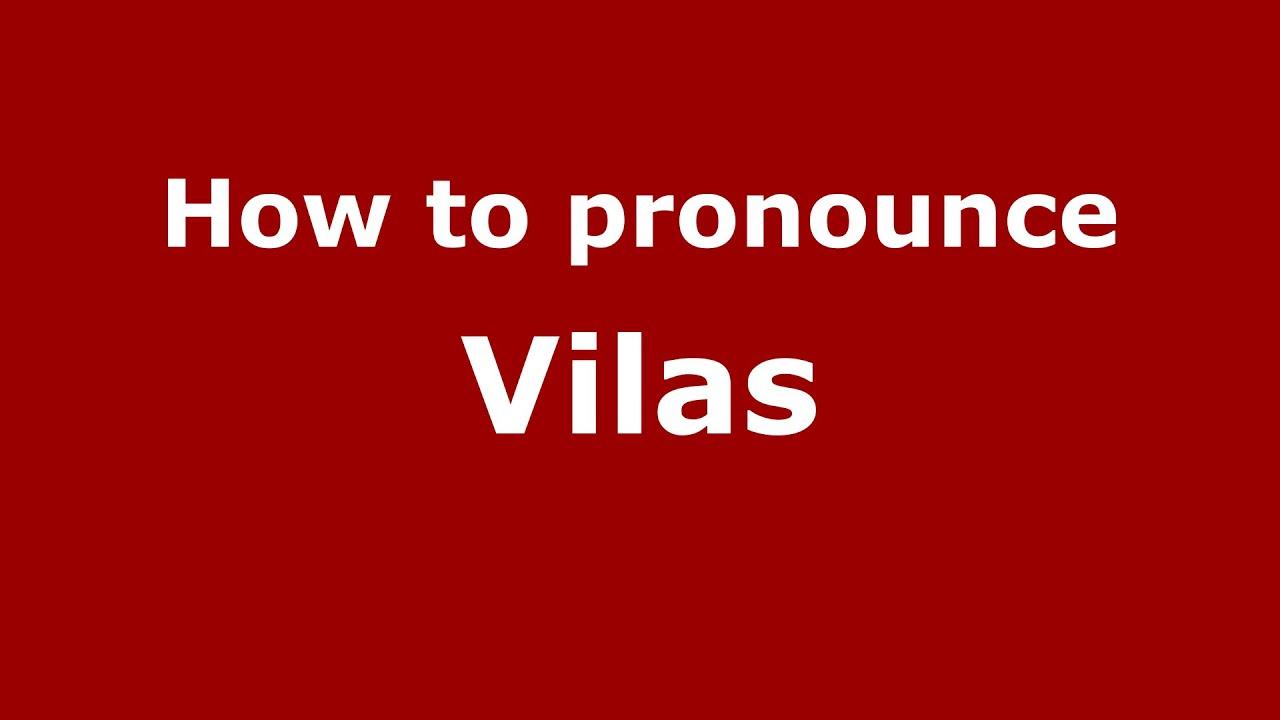 How To Pronounce Vilas Brazilian Portuguese Brazil