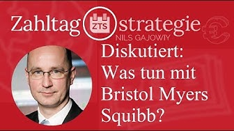 Diskutiert: Was tun mit Bristol Myers Squibb?
