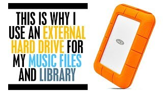 Why I Use An External Hard Drive for My Music Files and Library