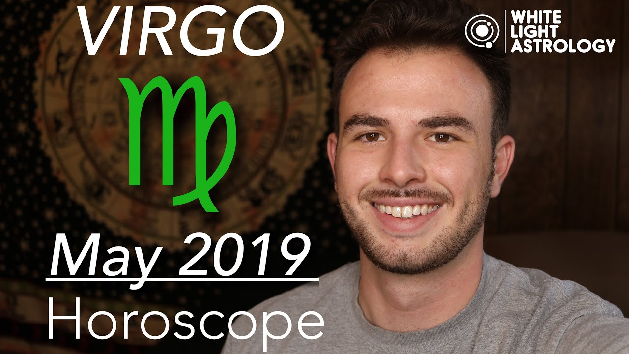 VIRGO - May 2019 Horoscope: Better things happening for your Career & your  Beliefs!