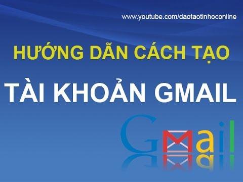 Cách đăng ký tài khoản Gmail mới nhanh nhất bằng tiếng Việt