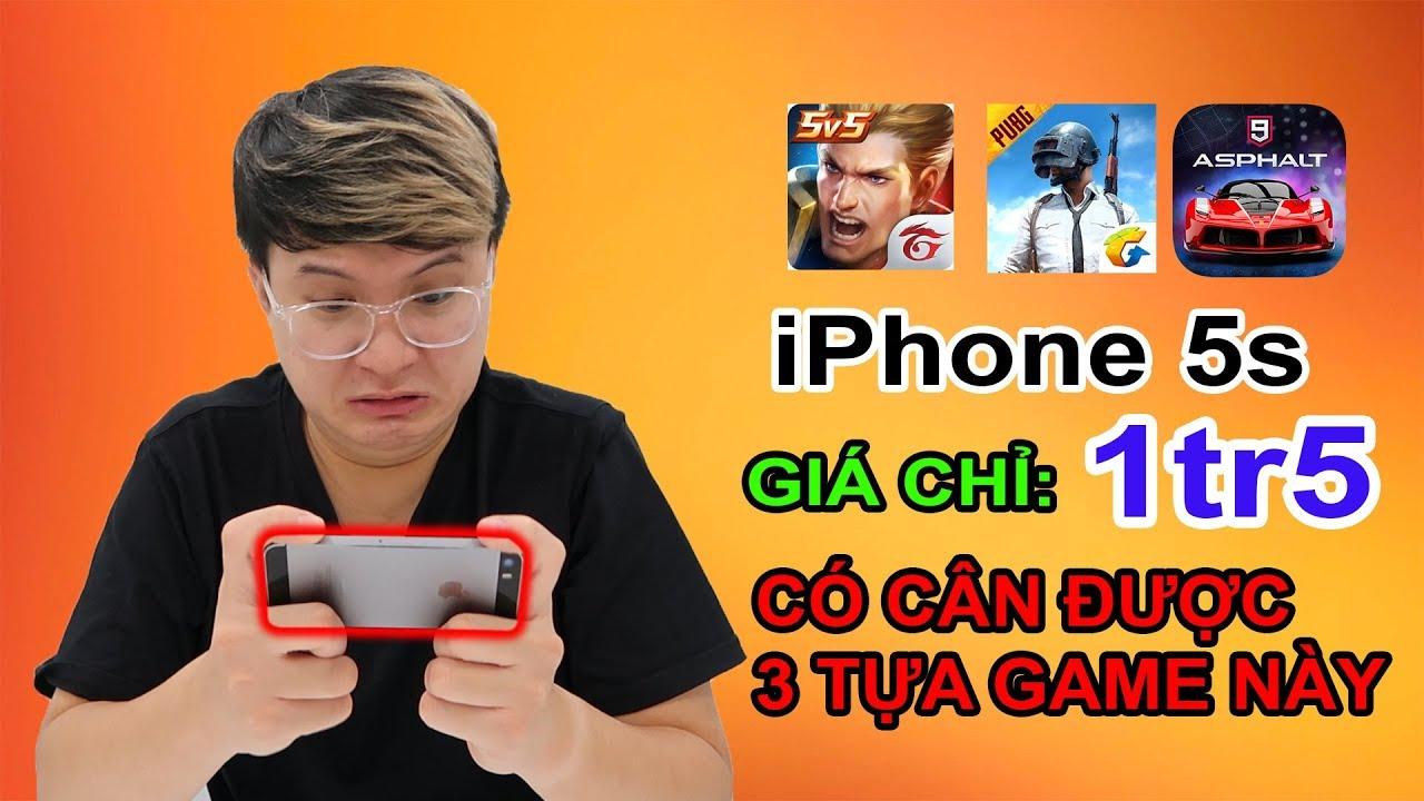 TEST GAME Apple iPhone 5s giá 1tr5. Ở 2019 Liên Quân, Pubg còn cân được?| MUA HÀNG ONLINE