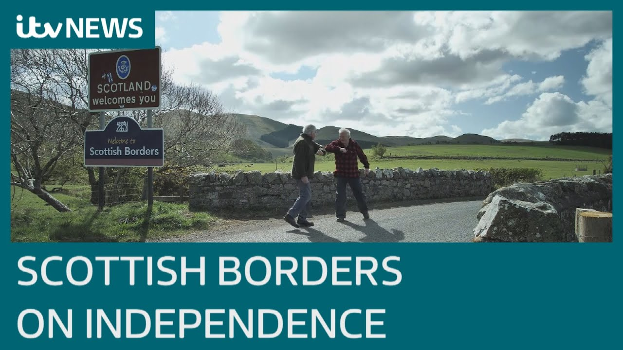 'We don't want it' – Scottish Borders on independence from UK ahead of Scotland Election | ITV News