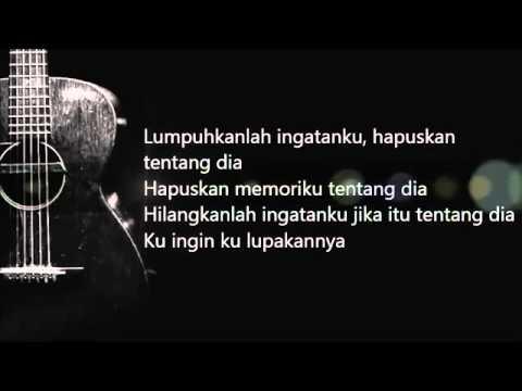 lirik lagu lumpuhkan ingatanku geisha