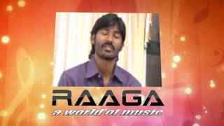 Listen to Actor  Dhanush Songs only on RAAGA.COM