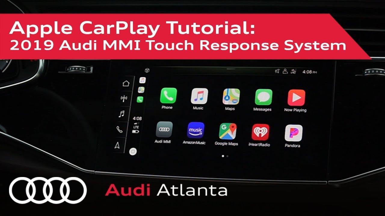 Apple CarPlay Tutorial on 2019 Audi MMI Touch Response Systems