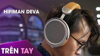 Trên tay và đánh giá Hifiman DEVA: Tai nghe Planar Magnetic Bluetooth giá 7tr5
