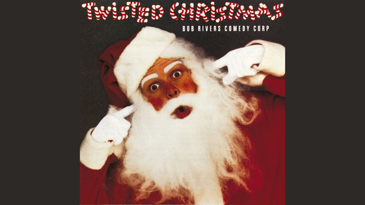 Bob Rivers Twisted Christmas.Bob Rivers The Chimney Song Official Audio
