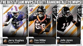 THE BEST TEAM MVPS TO GET! RANKING ALL 20 TEAM MVPS! | MADDEN 19 ULTIMATE TEAM