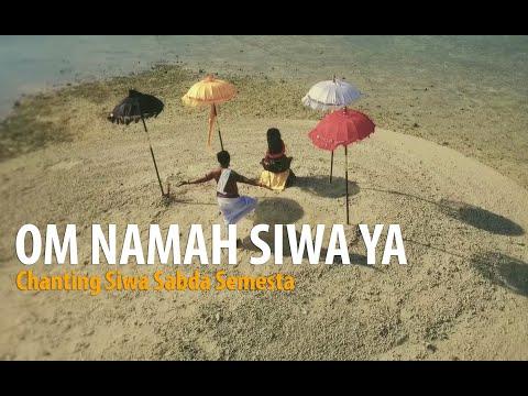 CHANTING - OM NAMA SIWA YA