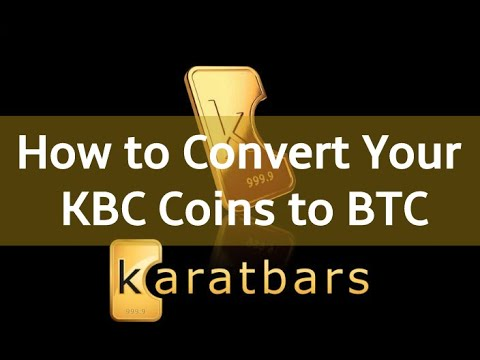How To Convert Your KBC Tokens To BTC - KBC Coin Exchange