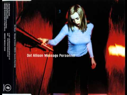 Dot Allison - Message Personnel (Death In Vegas Remix)