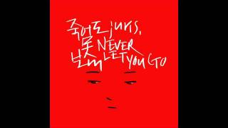 [MP3 DL] Juris - Never Let You Go (2AM - 죽어도 못 보내)