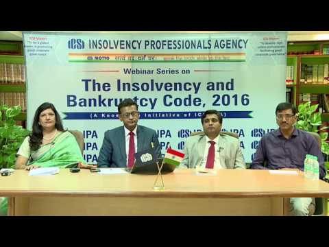 Webinar series on Insolvency and Bankruptcy Code, 2016 by ICSI IPA held on April 20, 2017